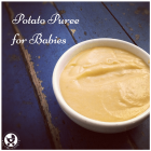Potato Puree for Babies