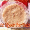 Oats Kheer for Babies