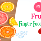 25+ Fruit Finger Food Recipes For Babies and Toddlers