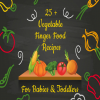 25+ Vegetable Finger Food Recipes for Babies
