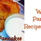 Wheat Pancake Recipe for kids