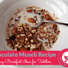 Chocolate Muesli Recipe
