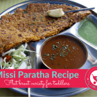 Easy Missi Paratha Recipe for kids