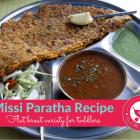 Easy Missi Paratha Recipe for kids