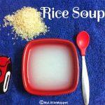 Chawal Ka Paani / Rice Soup For Babies