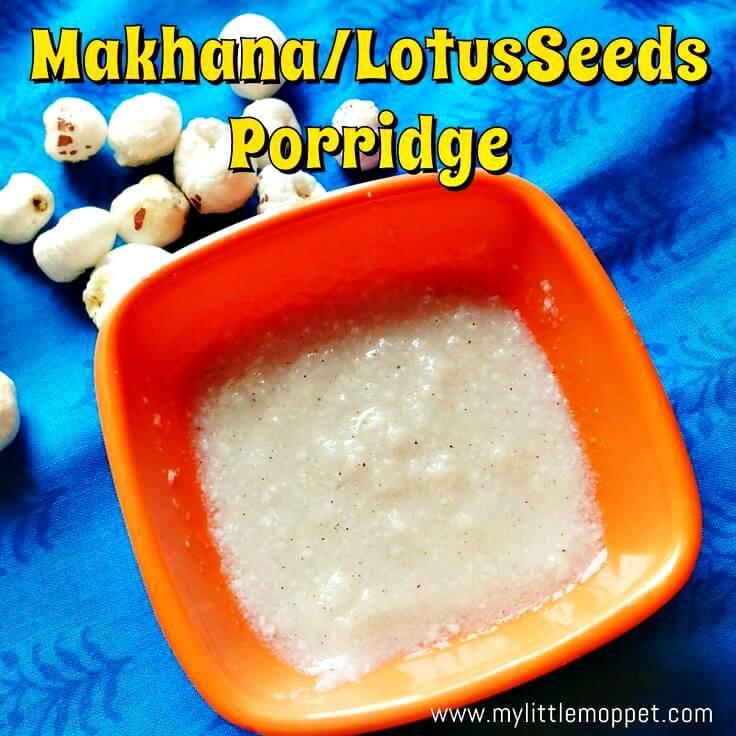 Makhana Lotus seeds porridge for babies