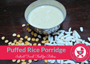 Puffed Rice Porridge Recipe for babies