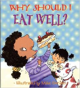 why should i eat well