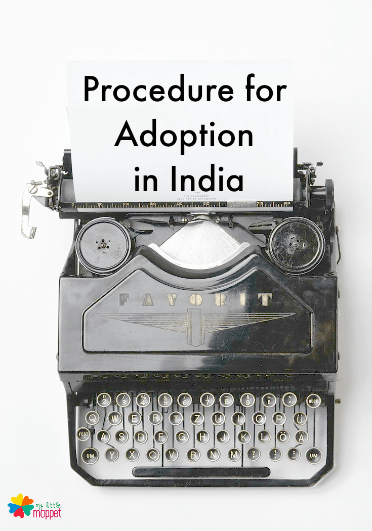procedure for adoption in India and house study