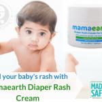 Heal your Baby's Rash with Mamaearth Diaper Rash Cream!