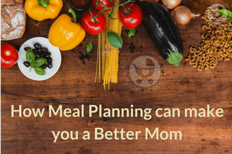 We've all heard about the benefits of meal planning, but did you know that it can also help make you a better Mom? Read on to find out how!