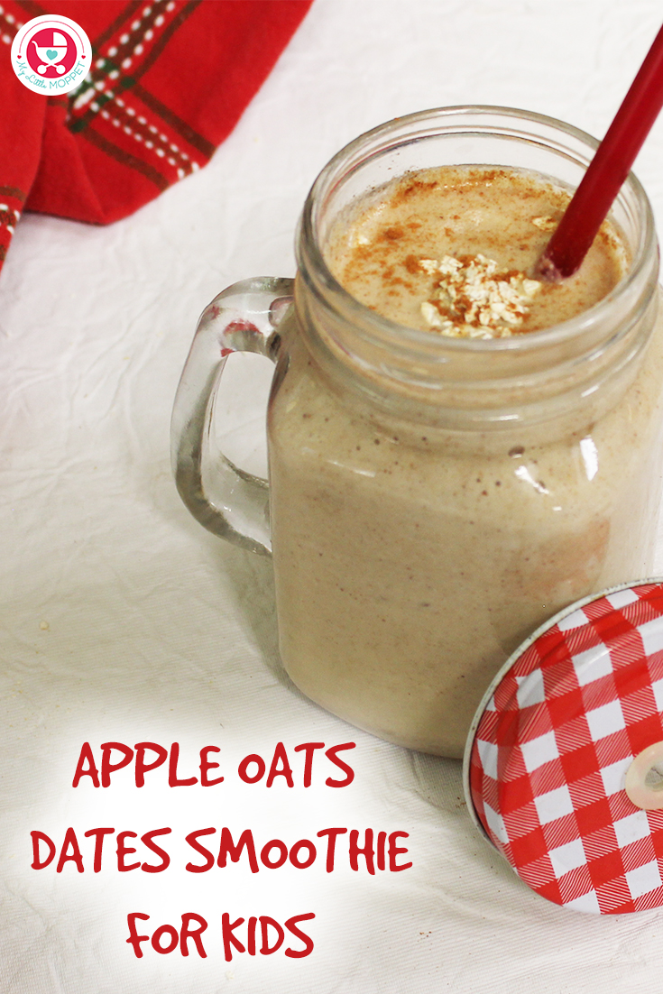 Apple Oats Dates Smoothie for kids is a healthy, filling, energy rich and delicious smoothie which can be served as a breakfast for toddlers to adults.