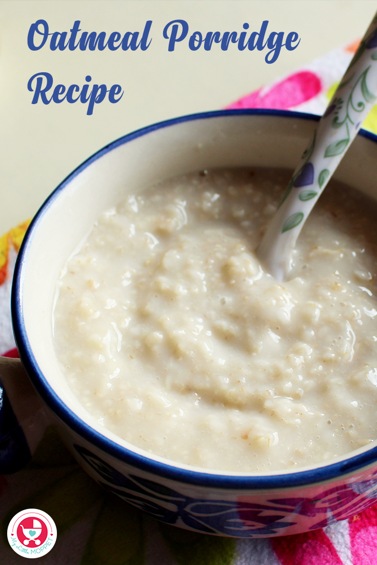 Try out the oatmeal porridge recipe, a simple nutrient rich recipe which helps in overall development and especially healthy weight gain in babies